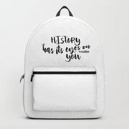 History has its eyes on you | Hamilton Backpack