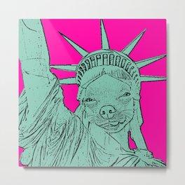 The Chihuahua Statue of Liberty! Funny Dog Art! Metal Print