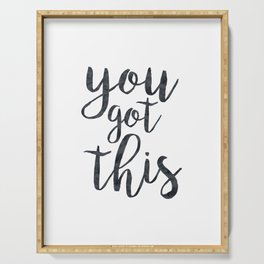 You Got This Motivational Quote Serving Tray