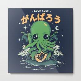 Good Luck Cthulhu Metal Print