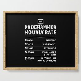 Programmer Hourly Rate Funny Coding Gift Serving Tray