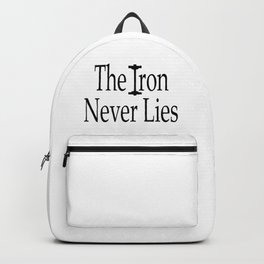 The Iron Never Lies Shirt, Workout Clothes, Gym Shirt, Womens, Mens, Tshirts, DAM Creative, Backpack