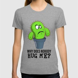 Funny Quote Clothing Gift Hug Me T-shirt