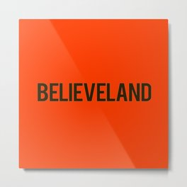 Believeland Cleveland Metal Print