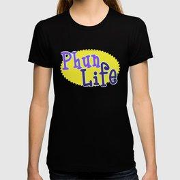 Phun Life T-shirt