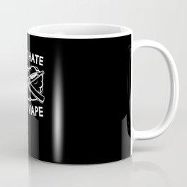Don't Hate Just Vape Vapor Shirt Coffee Mug