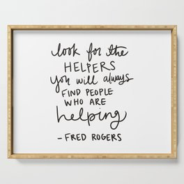 Look for the Helpers Serving Tray