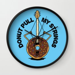 Donut Pull My Strings - Banjo Pun Wall Clock