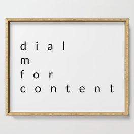 dial m for content Serving Tray