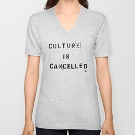 Culture is Cancelled Unisex V-Neck