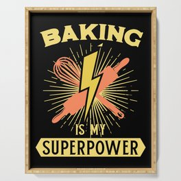 Baking Is My Superpower Serving Tray