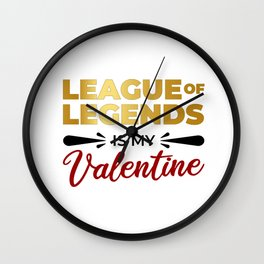 LoL Is My Valentine Wall Clock