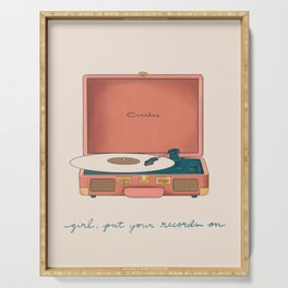 Girl, Put Your Records On Serving Tray