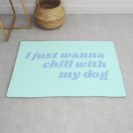 just wanna chill Rug