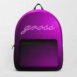 Gross...in neon Backpack