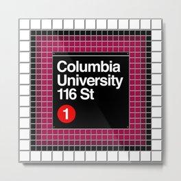 subway columbia university sign Metal Print