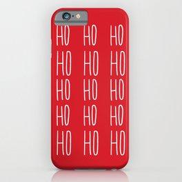 Ho Ho Ho iPhone Case