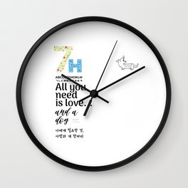 All you need is love and a dog with Korean letters Wall Clock
