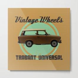 Vintage Wheels: Trabant 601 Universal Metal Print