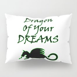 Dragon Of Your Dreams (Black) Pillow Sham