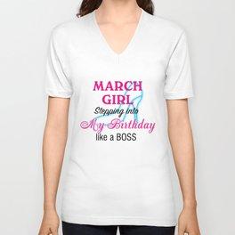March Girl Birthday Unisex V-Neck