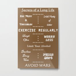 Secrets to a Long Life Metal Print