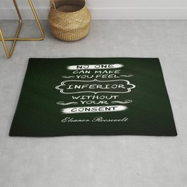 No one can make you feel inferior Eleanor Roosevelt Inspirational Quotes Design Rug