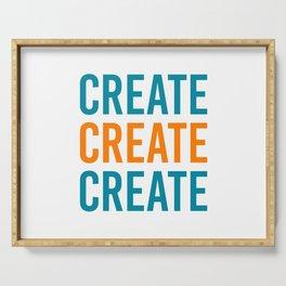 CREATE CREATE CREATE Serving Tray