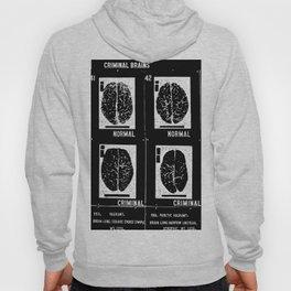 Criminal Brains Hoody