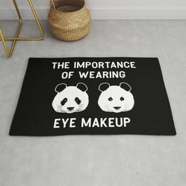 The importance of wearing eye makup - Funny Panda Gift Rug