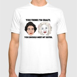 Bette Davis and Joan Crawford Whatever Happened to Baby Jane Sisters T-shirt
