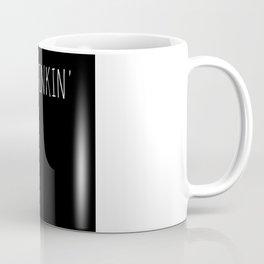day drinkin Coffee Mug