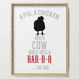 A Pig, A Chiken & a Cow walk into a Bar-B-Q… … The End Serving Tray
