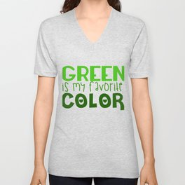 Green Is My Favorite Color Unisex V-Neck