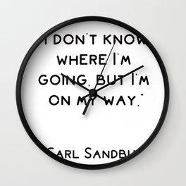 I don't know where I'm going, but I'm on my way Wall Clock