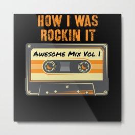 How I Was Rockin It Retro Cassette Tape Metal Print