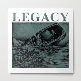 LEGACY Metal Print