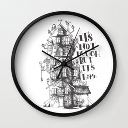 a humble residence Wall Clock
