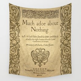 Shakespeare. Much adoe about nothing, 1600 Wall Tapestry