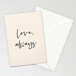 Love, always black Stationery Cards