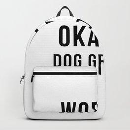 world okayest dog groomer Backpack
