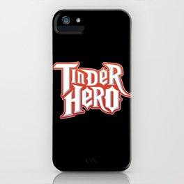 Tinder Hero iPhone Case