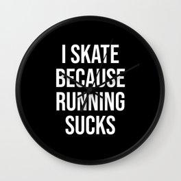 Running Sucks Roller Skating Derby Disco Party Gift Wall Clock