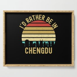 I Would Rather Be In Chengdu City Serving Tray
