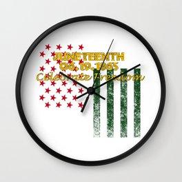 Juneteenth Freedom Day June 19 1865 Celebrate Freedom Wall Clock
