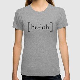 [he-loh] T-shirt