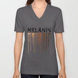 Drippin Melanin Black History Its The Melanin For Me Pride Unisex V-Neck