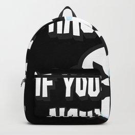 If you got it haunt it Halloween Ghost Backpack