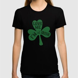 St Paddy - Luck Of The Irish - Quote 27 T-shirt
