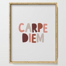 Carpe Diem Sieze the Day Serving Tray